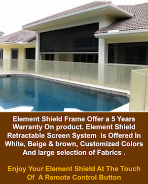 Element Shield Retractable Screen System